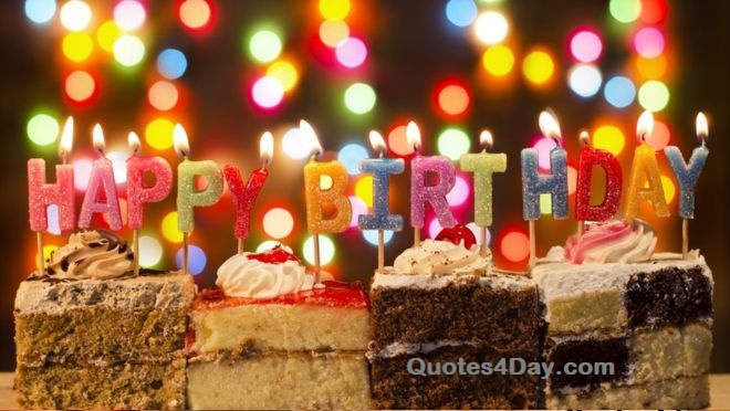 Happy Birthday Wishes, Quotes, Messages 2019 | Quotes4Day
