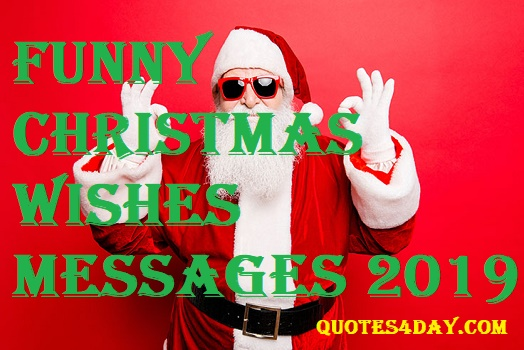 Christmas Wishes Messages.Funny Christmas Wishes Messages Status 2019 Quotes4day