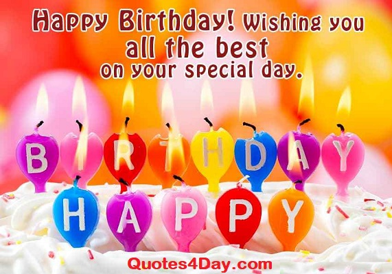 Best Happy Birthday Wishes, Quotes, SMS 2019 | Quotes4Day