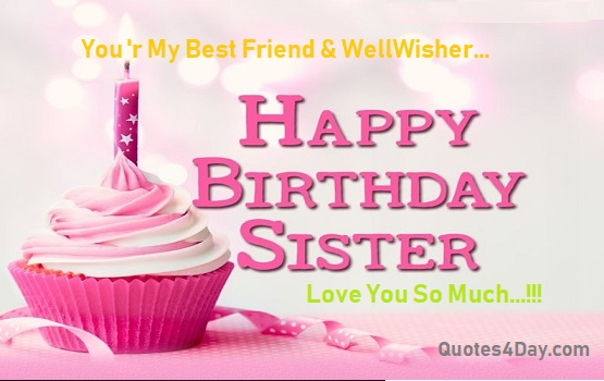 Happy Birthday Wishes for Sister Quotes & Messages
