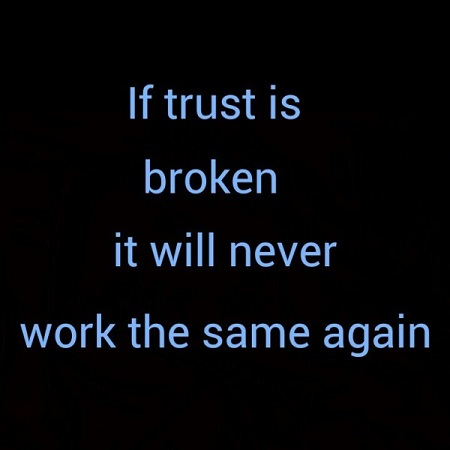 Broken Trust Quotes And Broken Trust Sayings Top Collection Quotes4day